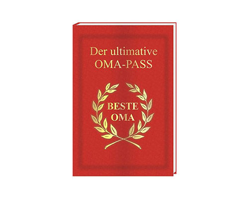 Der ultimative Oma-Pass